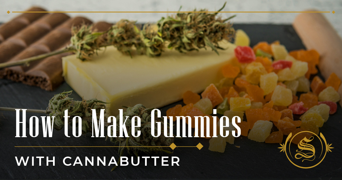How to Make Gummies With Cannabutter?