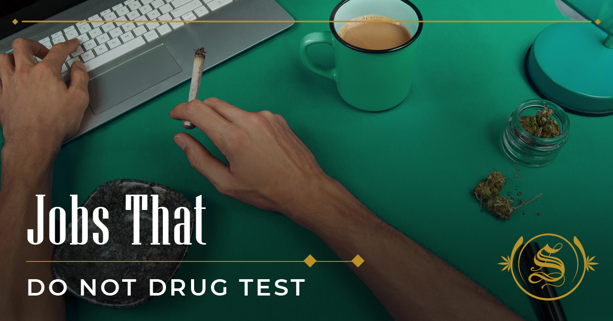 Jobs That Do Not Drug Test