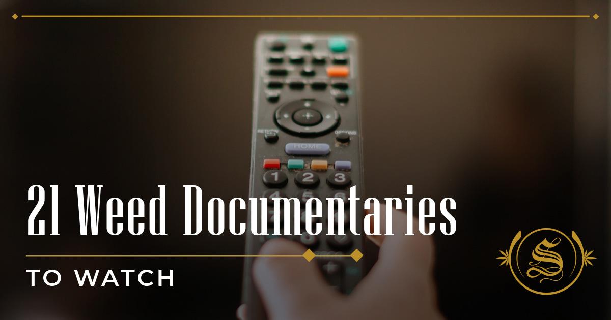 Weed Documentaries