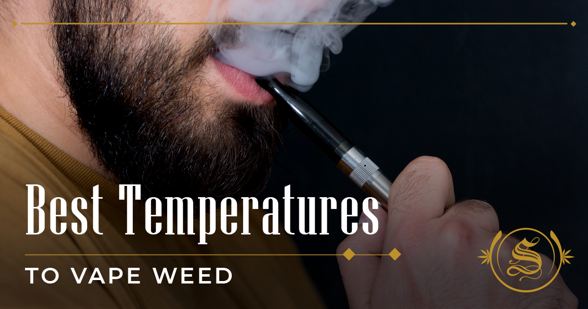 Best Temperatures to Vape Weed