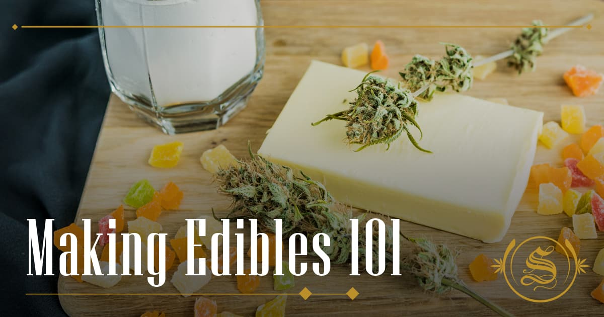 How to Make Edibles? [Making Edibles 101]