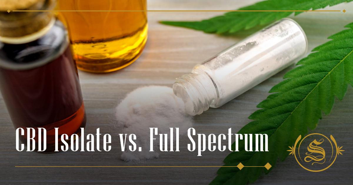 CBD Isolate vs. Full Spectrum
