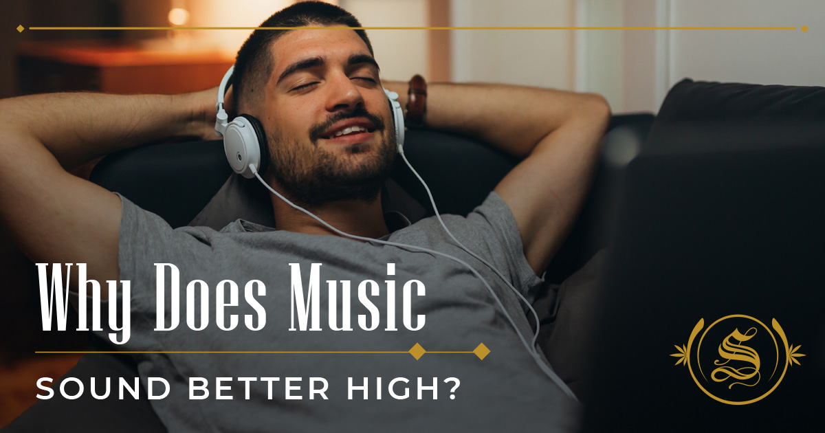 Why Does Music Sound Better High