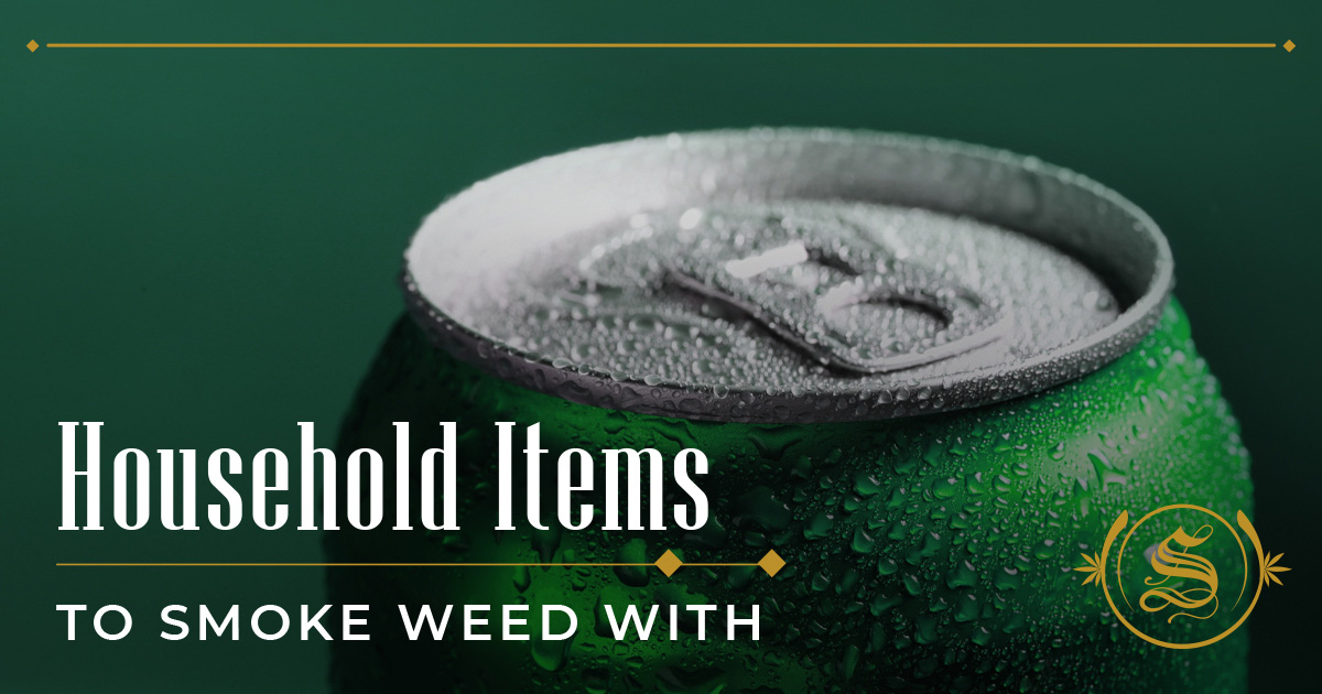 Household Items to Smoke Weed With
