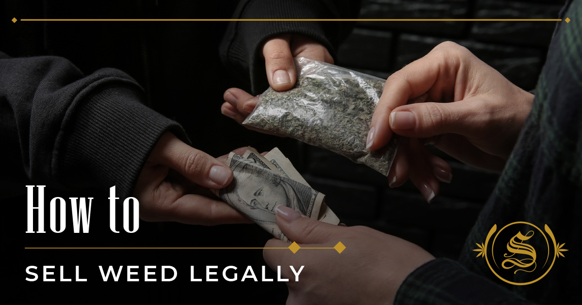 How to Sell Weed Legally
